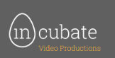 Incubate Video Productions